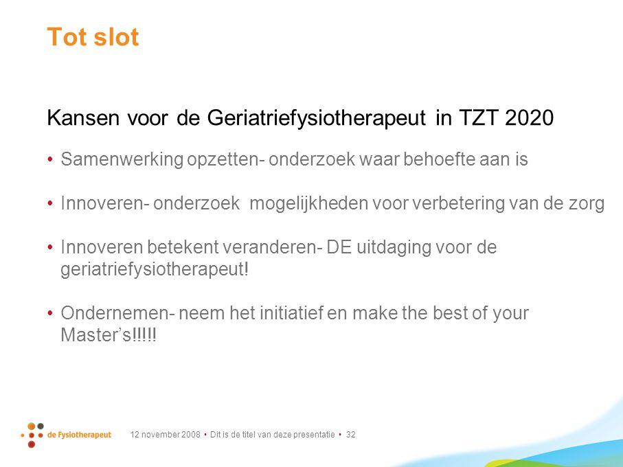 Tot slot Kansen voor de Geriatriefysiotherapeut in TZT 2020