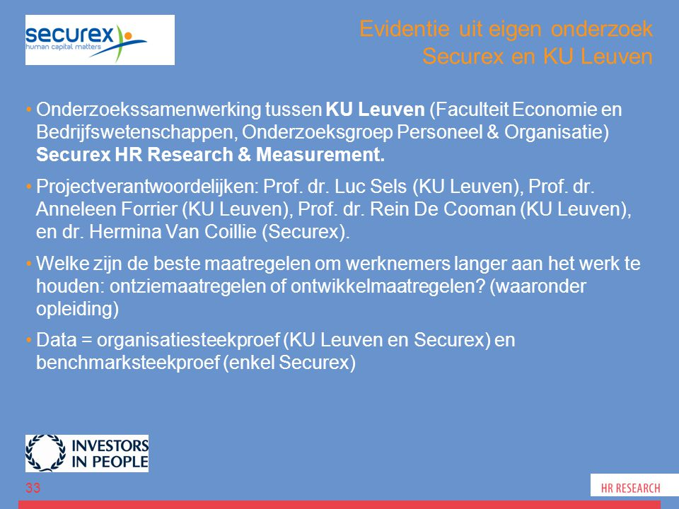 Evidentie uit eigen onderzoek Securex en KU Leuven