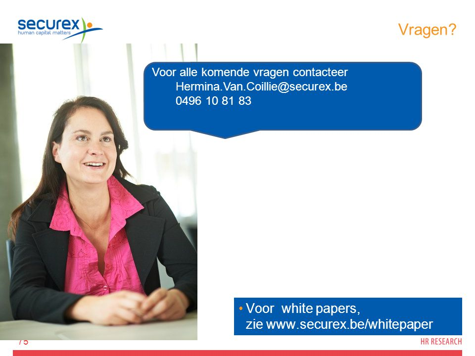 Vragen Voor white papers, zie www.securex.be/whitepaper