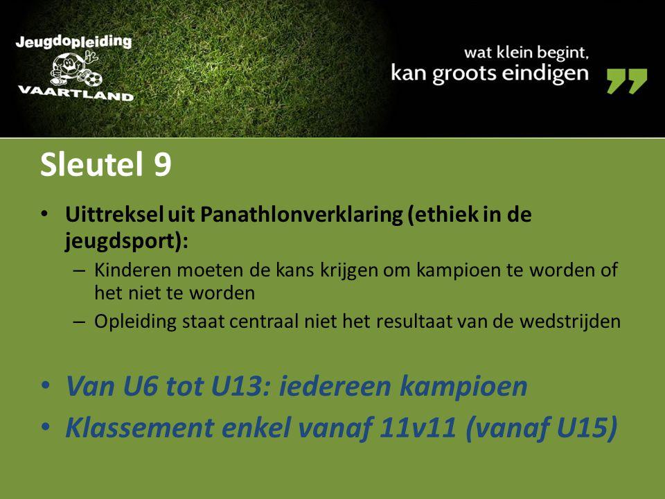 Sleutel 9 Van U6 tot U13: iedereen kampioen