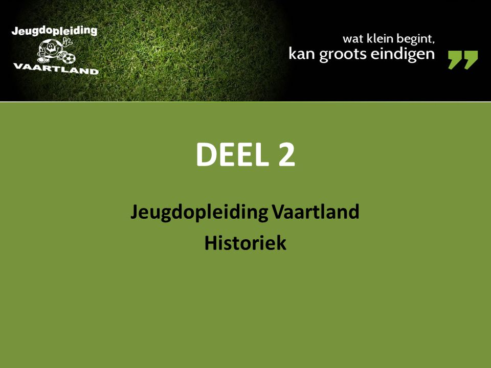 Jeugdopleiding Vaartland Historiek