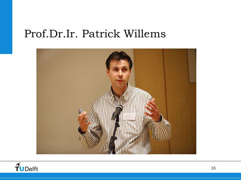 Prof.Dr.Ir. Patrick Willems