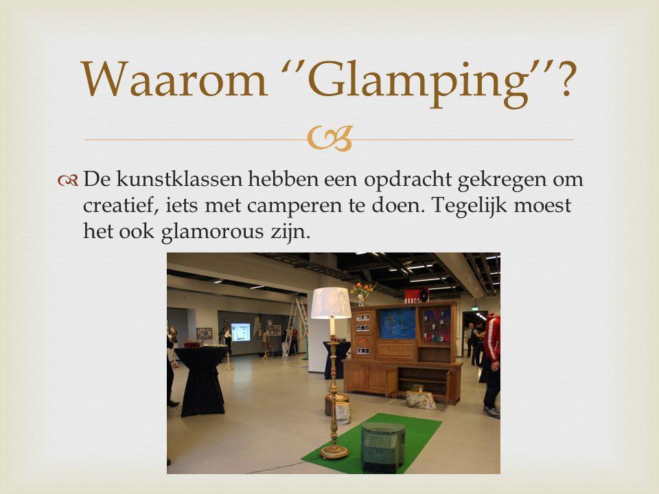 Waarom ''Glamping''.