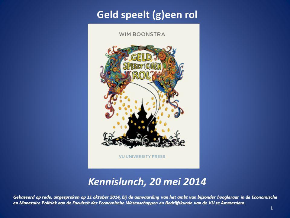 Geld speelt (g)een rol Kennislunch, 20 mei 2014