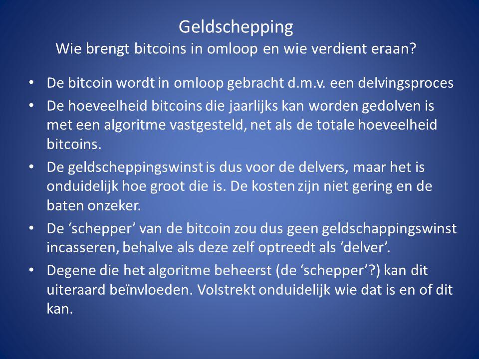 Geldschepping Wie brengt bitcoins in omloop en wie verdient eraan