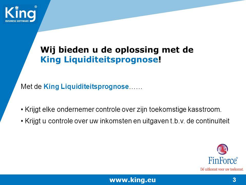 Wij bieden u de oplossing met de King Liquiditeitsprognose!