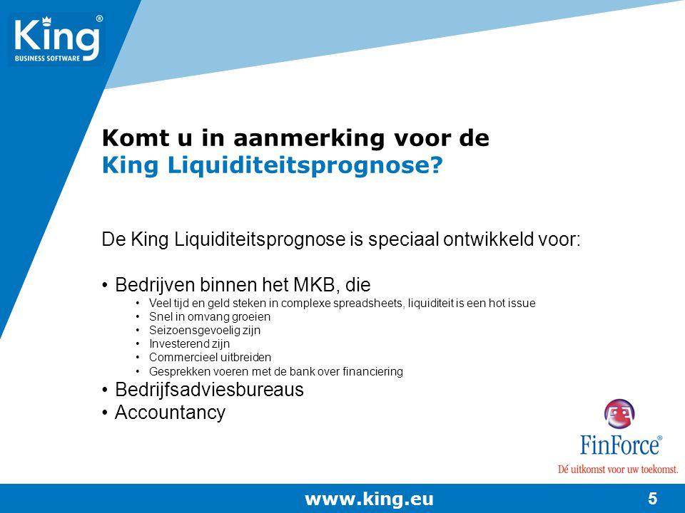 Komt u in aanmerking voor de King Liquiditeitsprognose