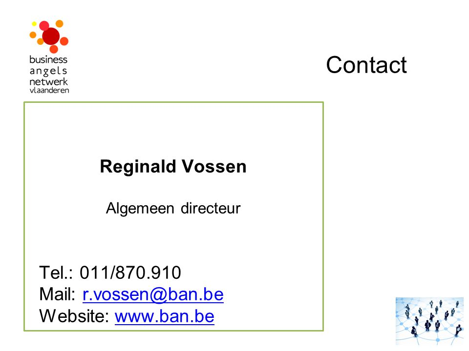 Contact Reginald Vossen Tel.: 011/ Mail: