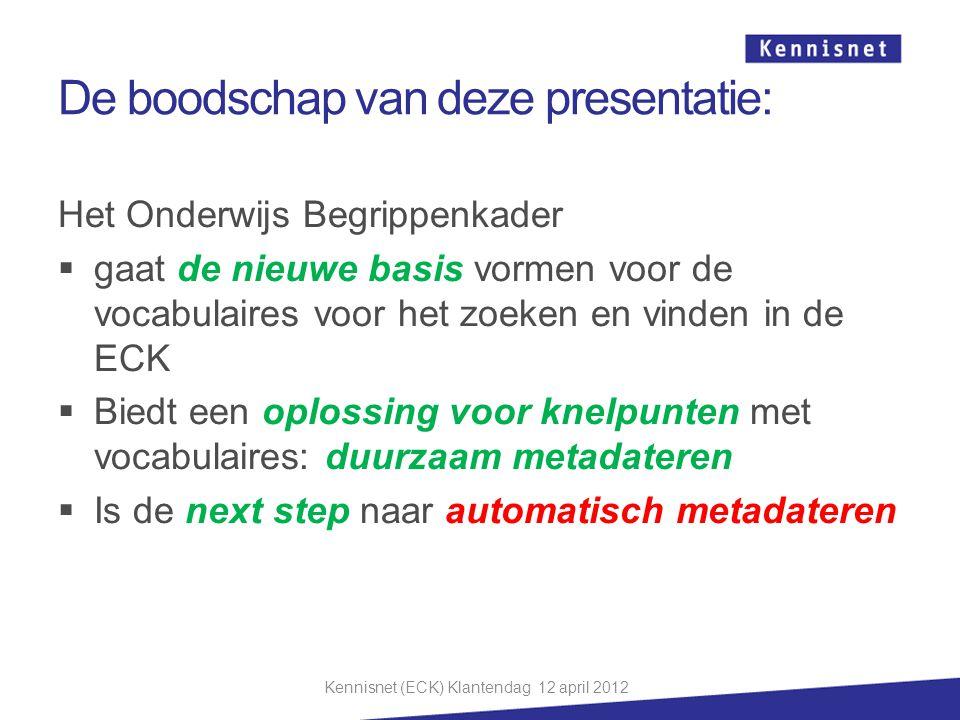 De boodschap van deze presentatie: