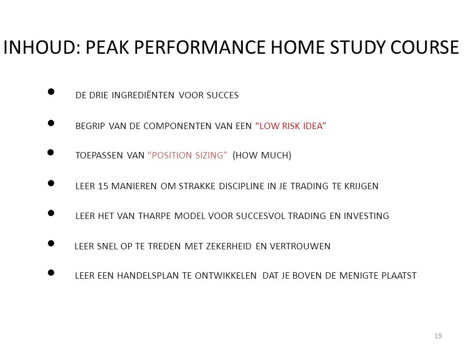 INHOUD: PEAK PERFORMANCE HOME STUDY COURSE