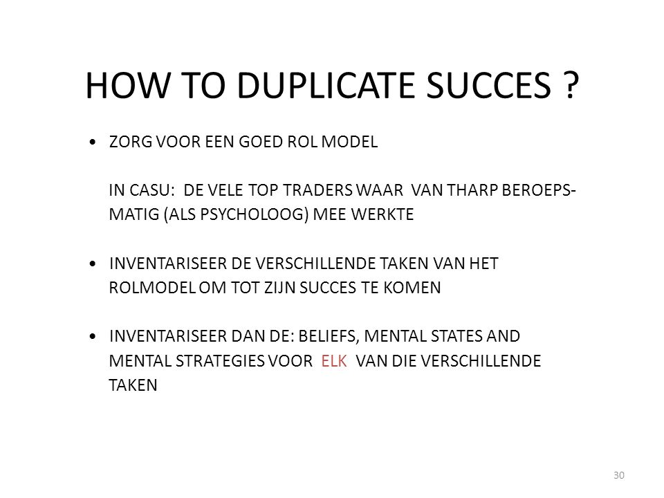 HOW TO DUPLICATE SUCCES