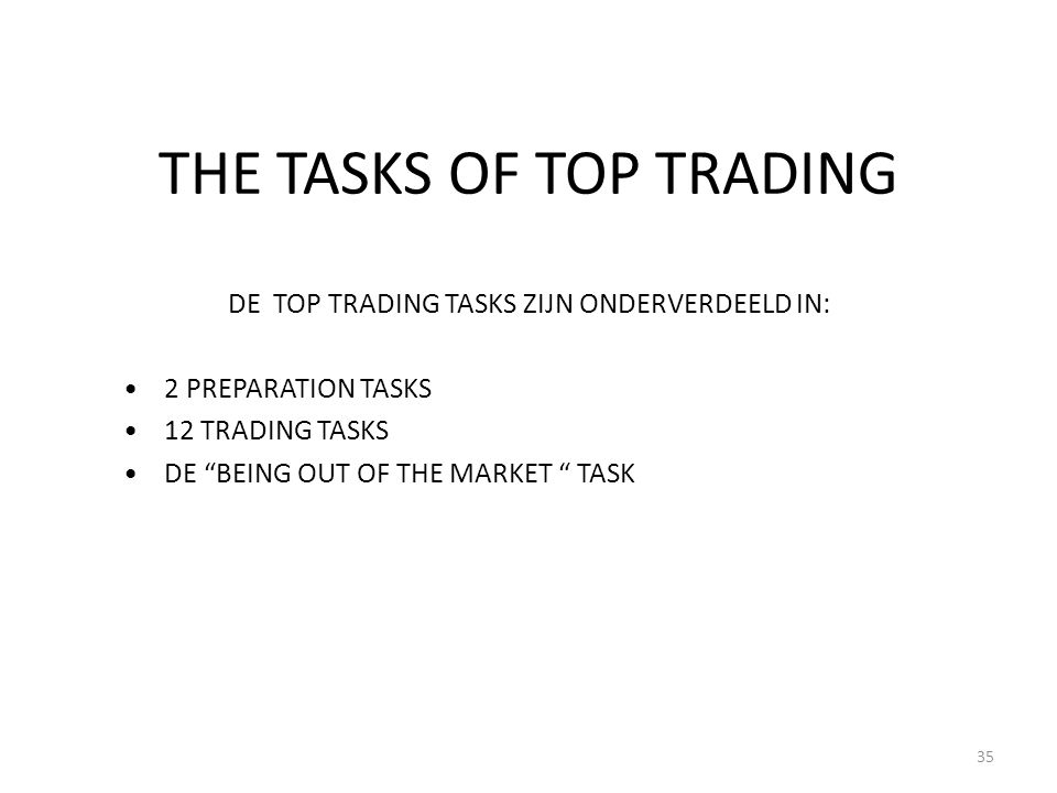 THE TASKS OF TOP TRADING