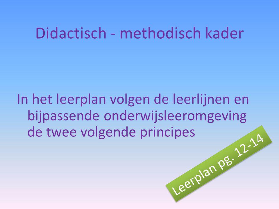 Didactisch - methodisch kader
