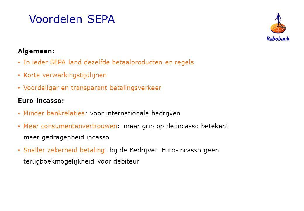 Voordelen SEPA Algemeen: