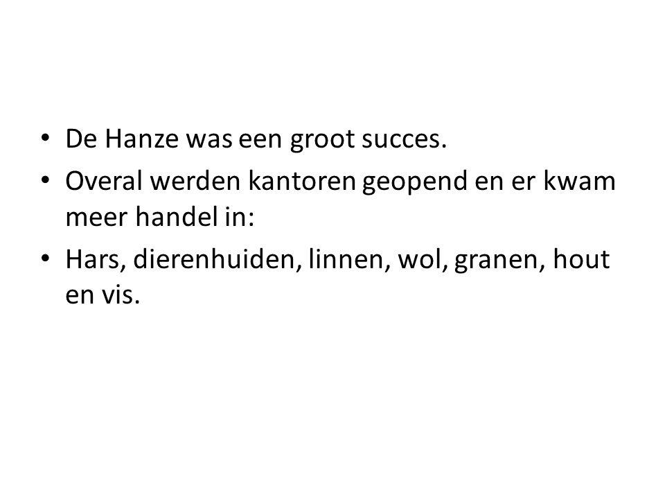 De Hanze was een groot succes.