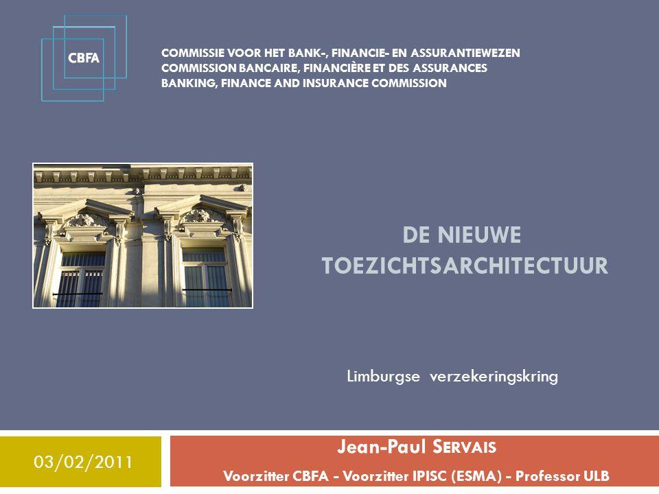DE nieuwe toezichtsarchitectuur