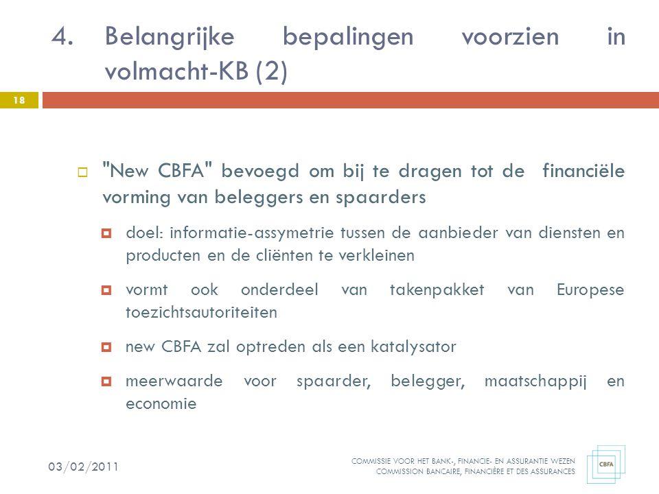 Belangrijke bepalingen voorzien in volmacht-KB (2)