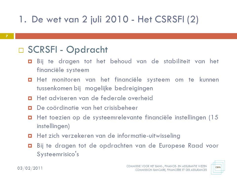 De wet van 2 juli 2010 - Het CSRSFI (2)