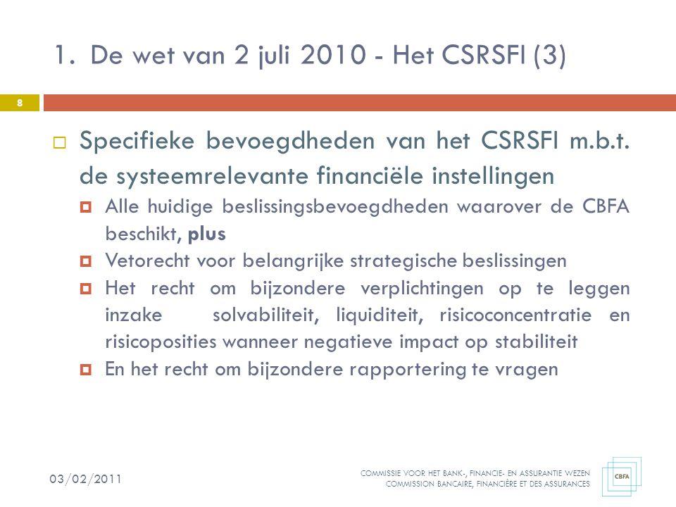 De wet van 2 juli 2010 - Het CSRSFI (3)