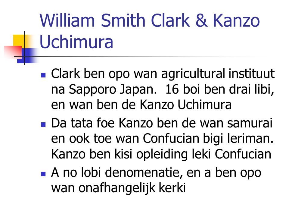 William Smith Clark & Kanzo Uchimura