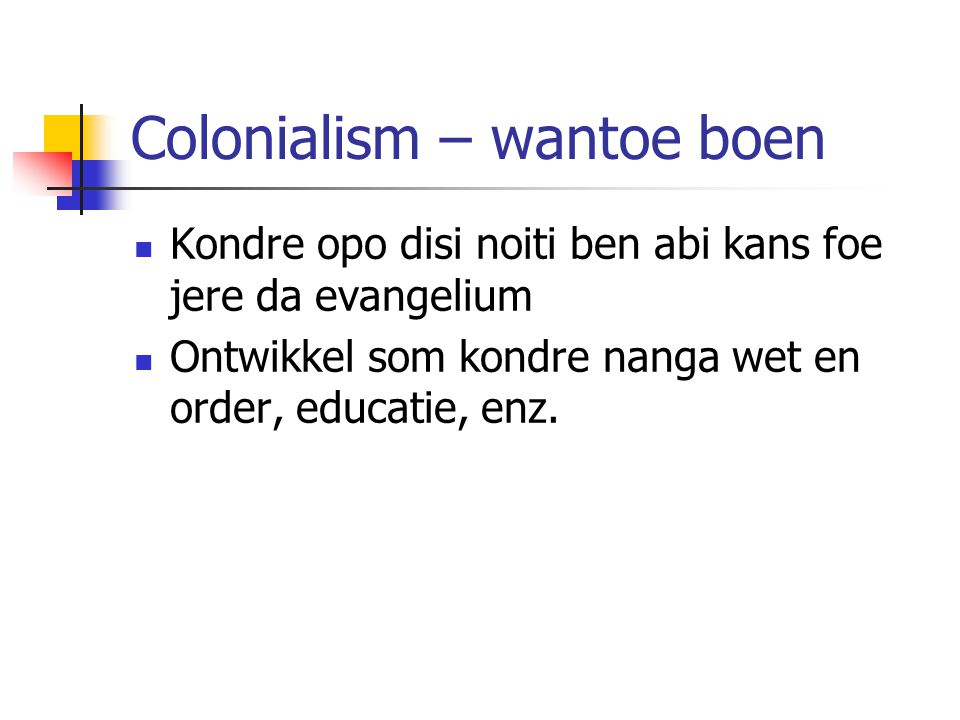 Colonialism – wantoe boen