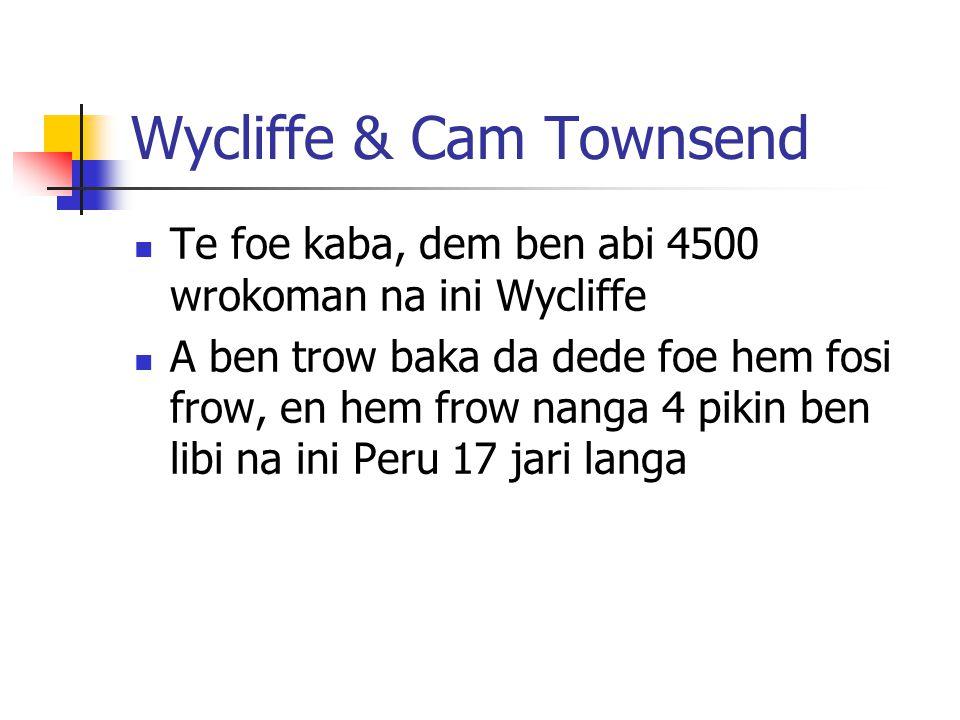 Wycliffe & Cam Townsend