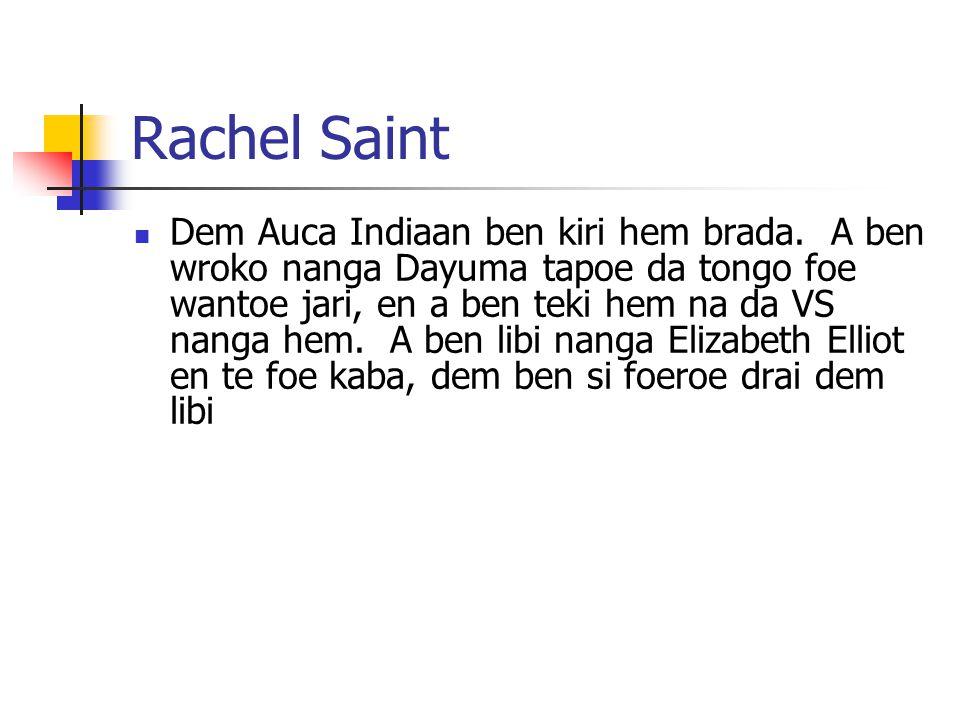 Module 9 Lesson 9 Rachel Saint.