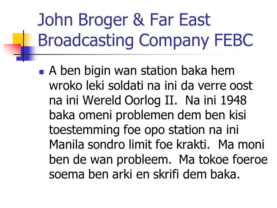 John Broger & Far East Broadcasting Company FEBC