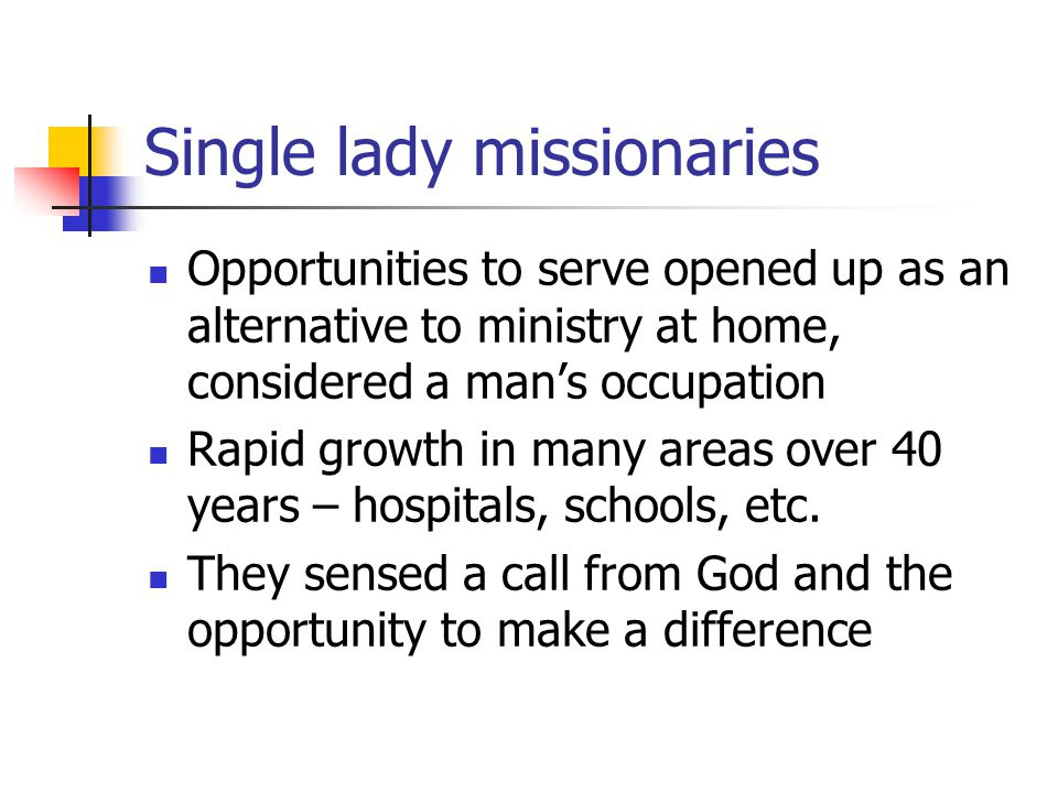 Single lady missionaries