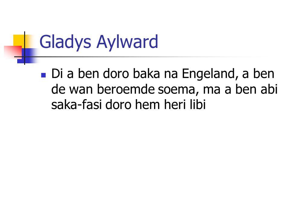 Module 9 Lesson 9 Gladys Aylward.