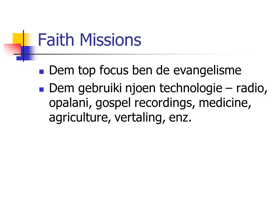 Faith Missions Dem top focus ben de evangelisme
