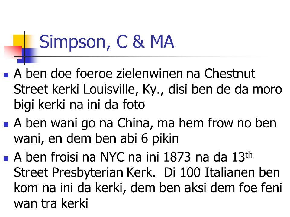 Simpson, C & MA A ben doe foeroe zielenwinen na Chestnut Street kerki Louisville, Ky., disi ben de da moro bigi kerki na ini da foto.