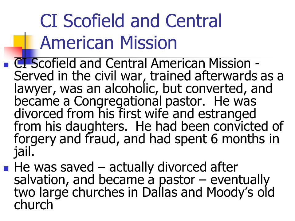 CI Scofield and Central American Mission