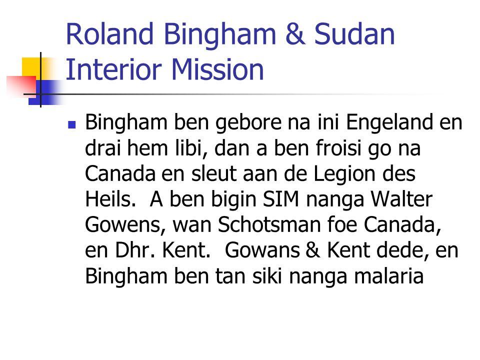 Roland Bingham & Sudan Interior Mission