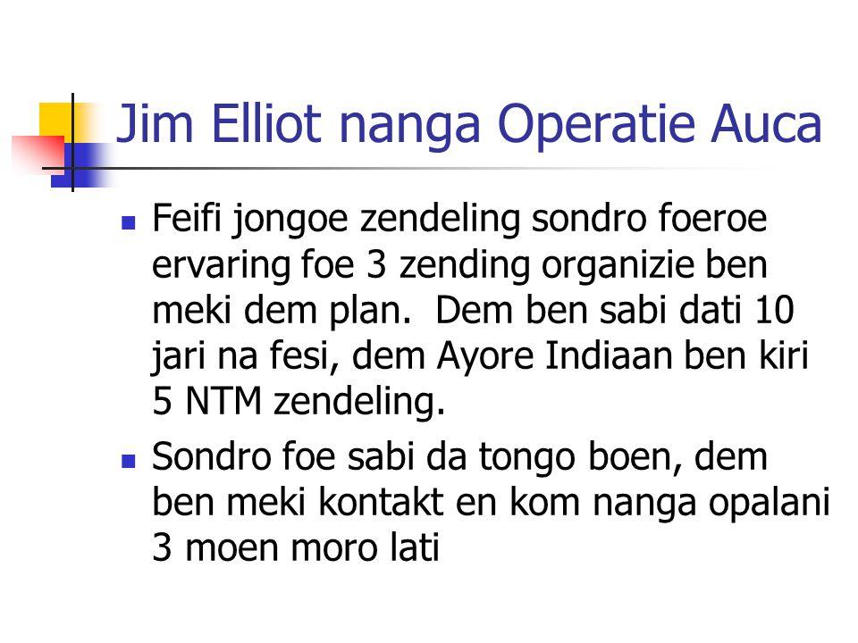 Jim Elliot nanga Operatie Auca