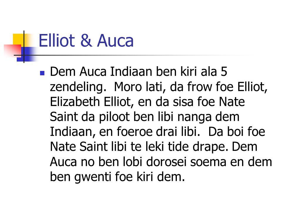 Elliot & Auca