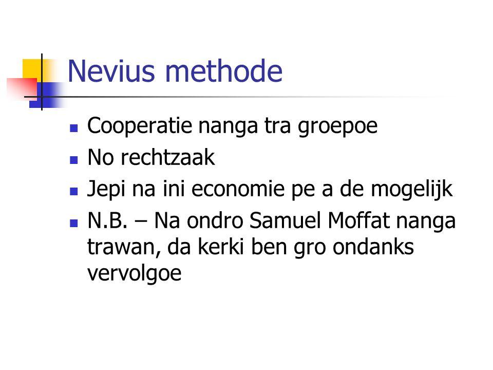Nevius methode Cooperatie nanga tra groepoe No rechtzaak