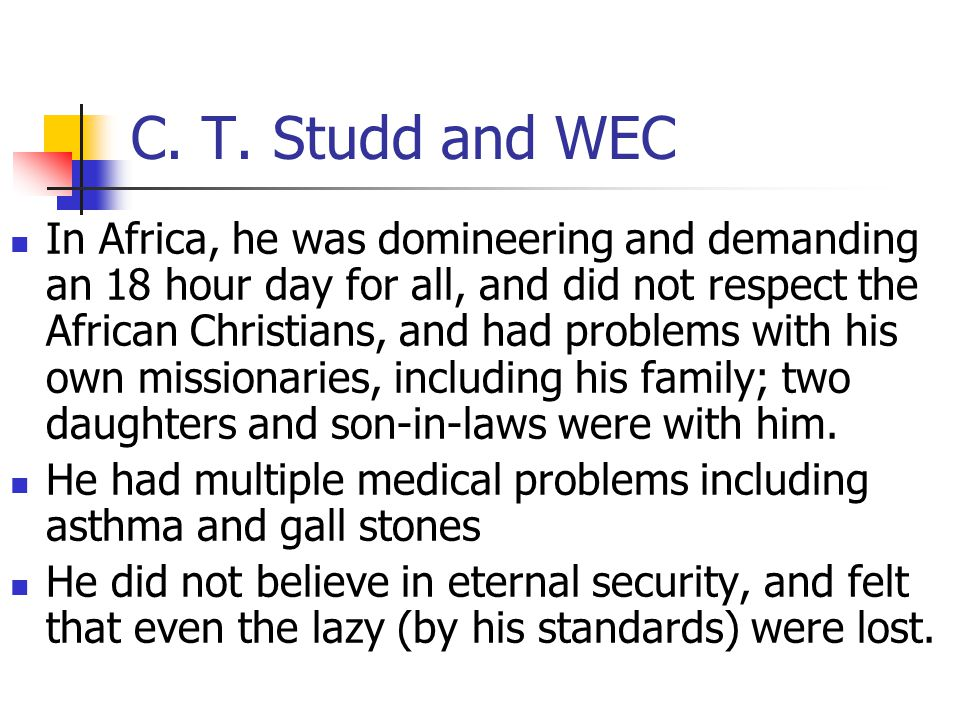 Module 9 Lesson 9 C. T. Studd and WEC.