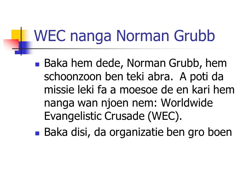 WEC nanga Norman Grubb