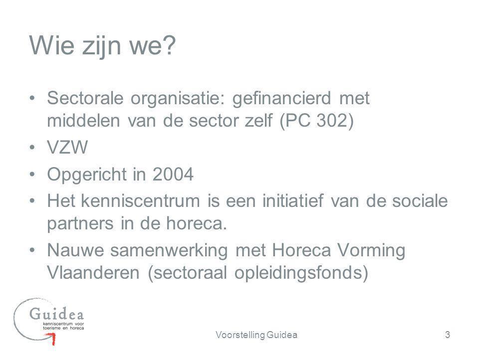 Wie zijn we Sectorale organisatie: gefinancierd met middelen van de sector zelf (PC 302) VZW. Opgericht in 2004.