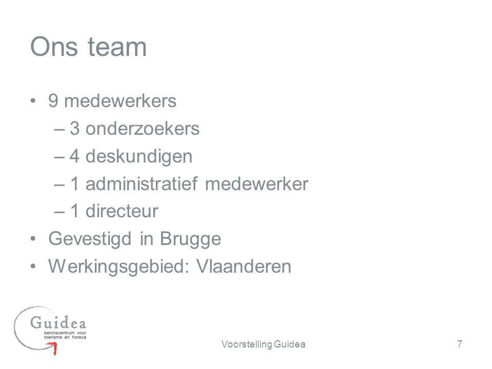 Ons team 9 medewerkers 3 onderzoekers 4 deskundigen