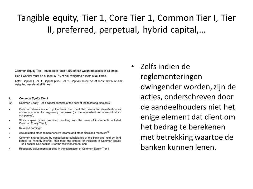 Tangible equity, Tier 1, Core Tier 1, Common Tier I, Tier II, preferred, perpetual, hybrid capital,…