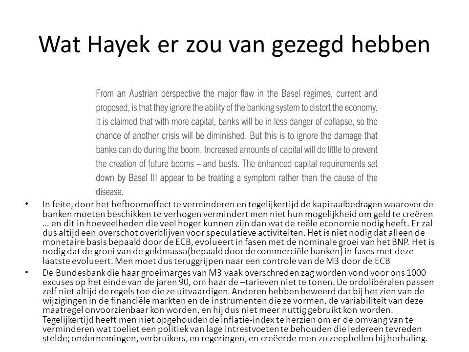 Wat Hayek er zou van gezegd hebben