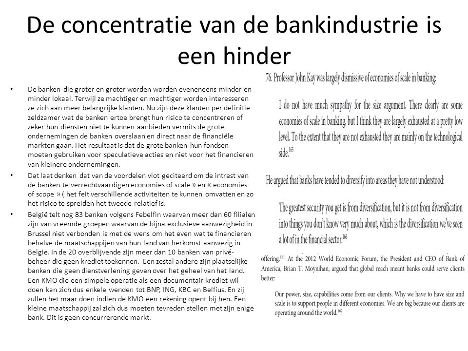 De concentratie van de bankindustrie is een hinder