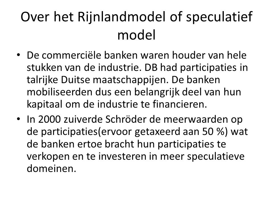 Over het Rijnlandmodel of speculatief model