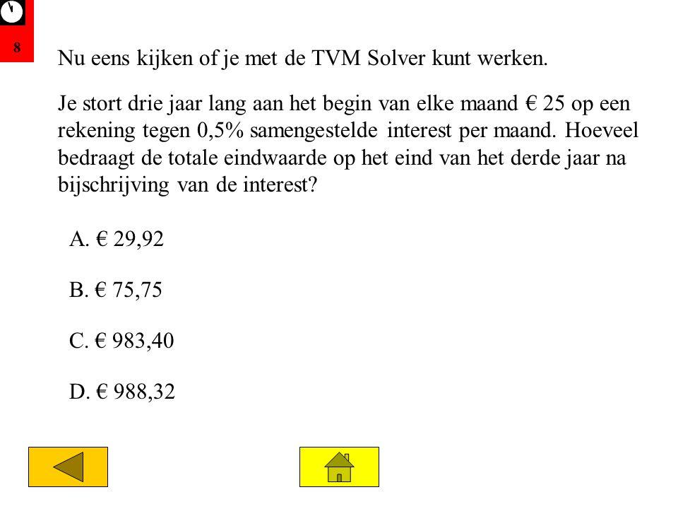 Nu eens kijken of je met de TVM Solver kunt werken.