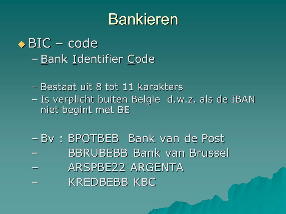 Bankieren BIC – code Bank Identifier Code