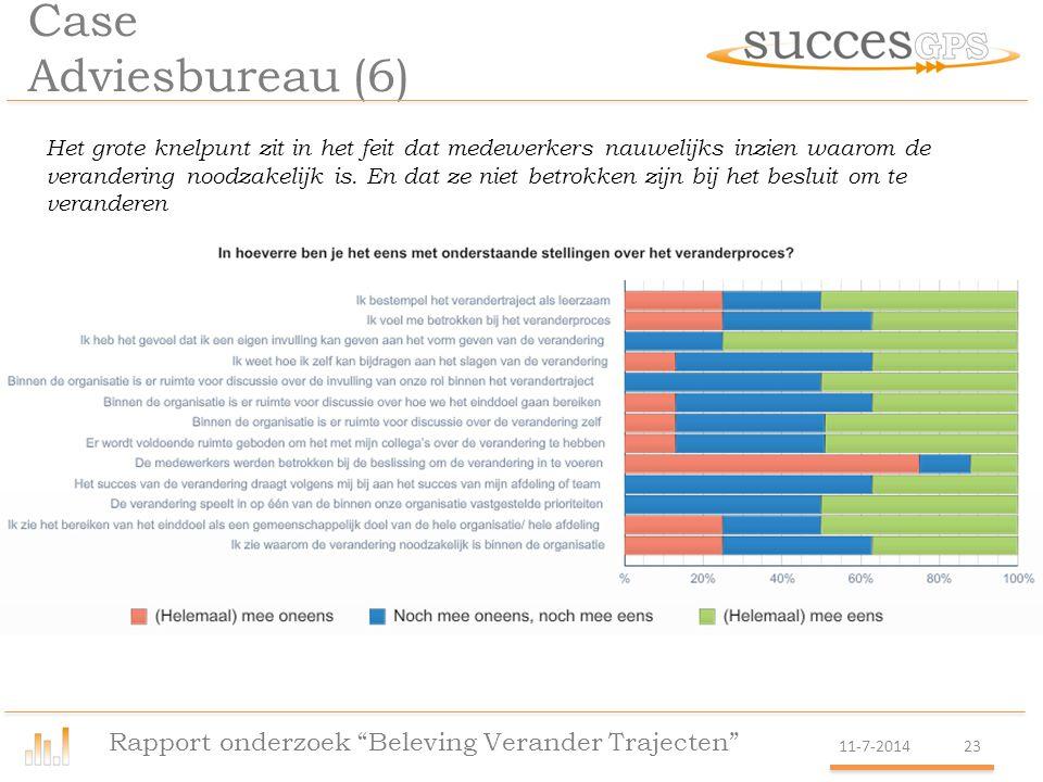 Case Adviesbureau (6) Rapport onderzoek Beleving Verander Trajecten
