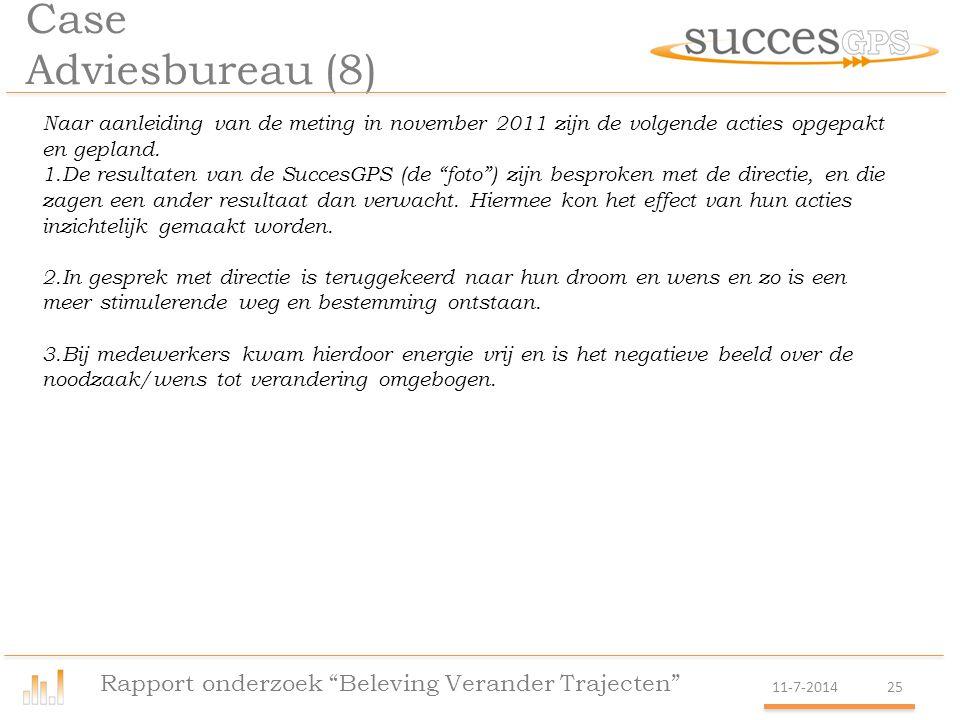 Case Adviesbureau (8) Rapport onderzoek Beleving Verander Trajecten