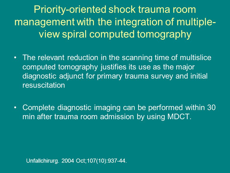 Priority-oriented shock trauma room management with the integration of multiple-view spiral computed tomography